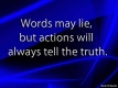 Action over words